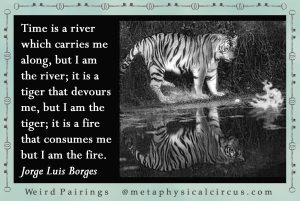 Borges Quote plus image, sharebable by Metaphysical Circus Press